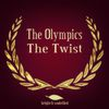 The Olympics - The Twist