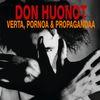 Don Huonot - Verta, pornoa & propagandaa (Reissue)