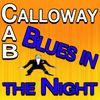 Cab Calloway - Blues In The Night