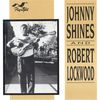 Johnny Shines - Johnny Shines & Robert Lockwood