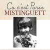 Mistinguett - Ca c'est Paris