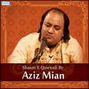 Aziz Mian - Shaam E Qawwali by Aziz Mian