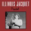 Illinois Jacquet - Pastel