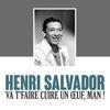 Henri Salvador - Va t'faire cuire un Œuf, man !