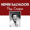 Henri Salvador - Pas encore