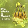 Wolfgang Amadeus Mozart - The Works of Mozart: Quartets