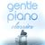 - Gentle Piano Classics