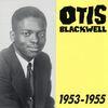 Otis Blackwell - Otis Blackwell, 1953 - 1955