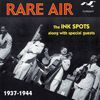 THE INK SPOTS - Rare Air, 1937 - 1944