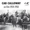Cab Calloway - On Film, 1934 - 1950