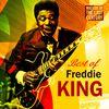 Freddie King - Masters Of The Last Century: Best of Freddie King