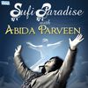 Abida Parveen - Sufi Paradise with Abida Parveen