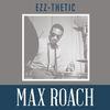 Max Roach - Ezz-thetic