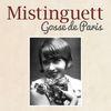 Mistinguett - Gosse de Paris