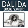 """Dalida - Bambino """"Guaglione"""""""