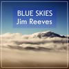 Jim Reeves - Blue Skies