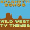 Al Caiola - Spaghetti Songs - Wild West Tv Themes