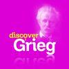 Edvard Grieg - Discover Grieg