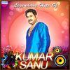 Kumar Sanu - Legendary Hits of Kumar Sanu