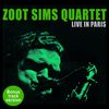 Zoot Sims - Zoot Sims Quartet Live in Paris (Bonus Track Version)