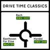 Robert Schumann - Drive Time Classics