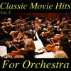 Royal Philharmonic Orchestra - Classic Movie Hits for Orchestra, Vol. 2