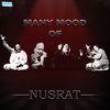Nusrat Fateh Ali Khan - Many Mood of Nusrat