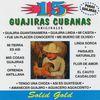 """Varios - Guajiras Cubanas 15 Grandes Exitos """"Solid Gold"""""""