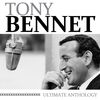 Tony Bennett - Ultimate Anthology