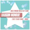 Vaughn Monroe - Hollywood Walk of Fame - Vaughn Monroe (The Years 1940 - 1960)