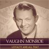 Vaughn Monroe - Loyalty and All That