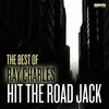 Ray Charles - Hit the Road Jack - The Best of Ray Charles