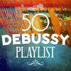 Claude Debussy - 50 Debussy