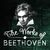 - The Works of Beethoven