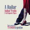 ANIBAL TROILO - A Bailar