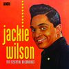 Jackie Wilson - The Essential Recordings