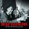 Duke Ellington - The Absolutely Essential Collection