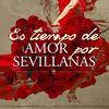 Varios Artistas - Es Tiempo de Amor por Sevillanas