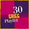 Edvard Grieg - 30 Grieg Playlist