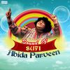 Abida Parveen - Sound of Sufi by Abida Parveen
