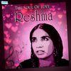 Reshma - The Soul of Love - Reshma
