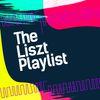 Franz Liszt - The Liszt Playlist