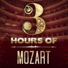 Wolfgang Amadeus Mozart - 3 Hours of Mozart