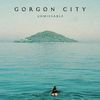 Gorgon City / Zak Abel - Unmissable