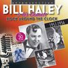 Bill Haley - Bill Haley and His Comets: Rock Around the Clock (1951-1956)