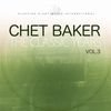 Chet Baker - The Classic Years, Vol. 3