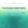 The Everly Brothers - The Classic Years, Vol. 3