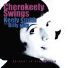 Keely Smith - Cherokeely Swings (Remastered)