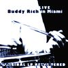 Buddy Rich - Buddy Rich in Miami (Remastered)