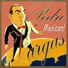 Pedro Vargas - Pedro Vargas, Mexican!